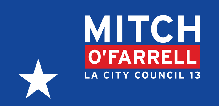 MITCH O'FARRELL ELECTION CAMPAIGN